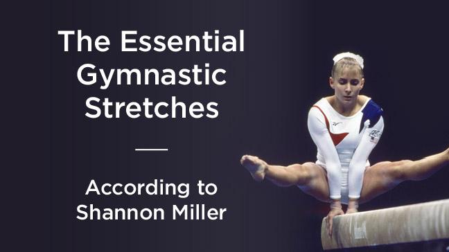 Essential gymnast stretches