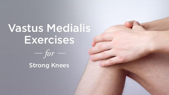Vastus Medialis Exercises