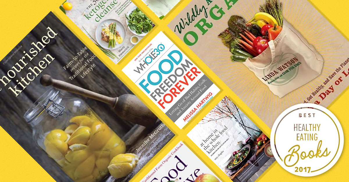 Best Nutrition Books 2020 The Best 12 Books About Healthy Eating