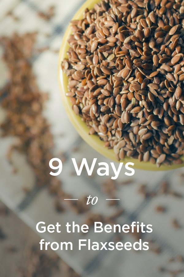 Benefits Of Flaxseed Healthy Ways To Eat It