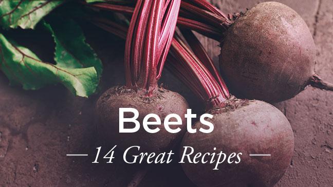 14 Beet Recipes