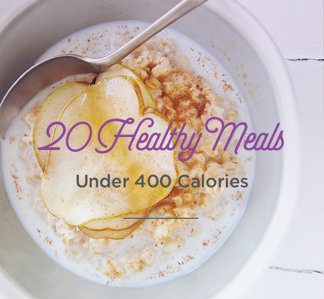 20 Healthy Meals Under 400 Calories