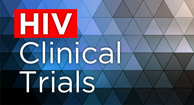Clinical Trials for HIV
