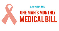 one man's monthly medical bill for hiv
