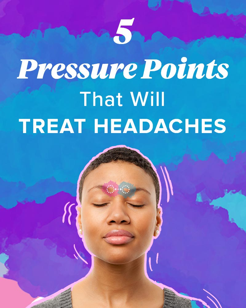 Pressure Points For Headaches Tension Sinus And More