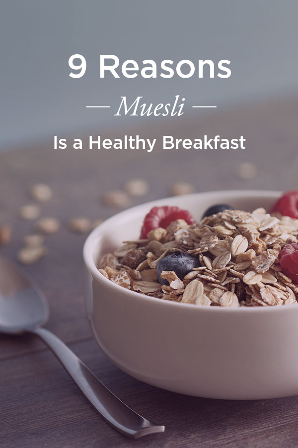 Muesli benefits for a healthy diet ccuart Gallery