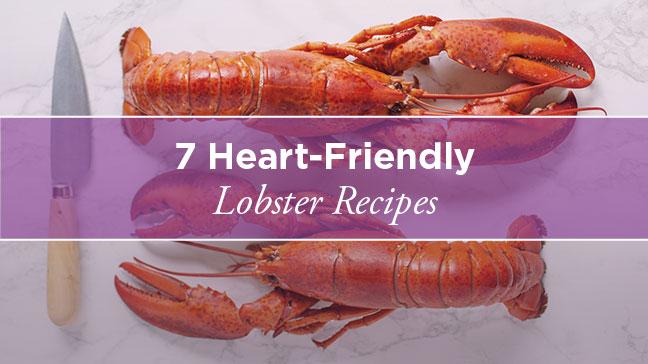 Cholesterol Control: 7 Healthy Lobster Recipes