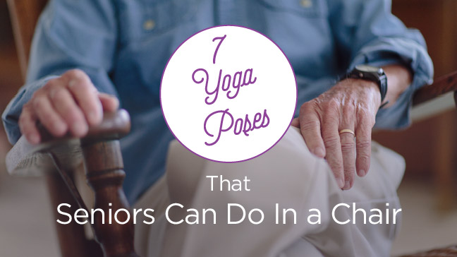 Chair Yoga for Seniors: Seated Poses