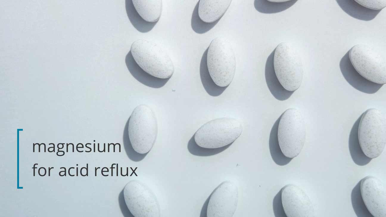 Magnesium For Acid Reflux Does It Work