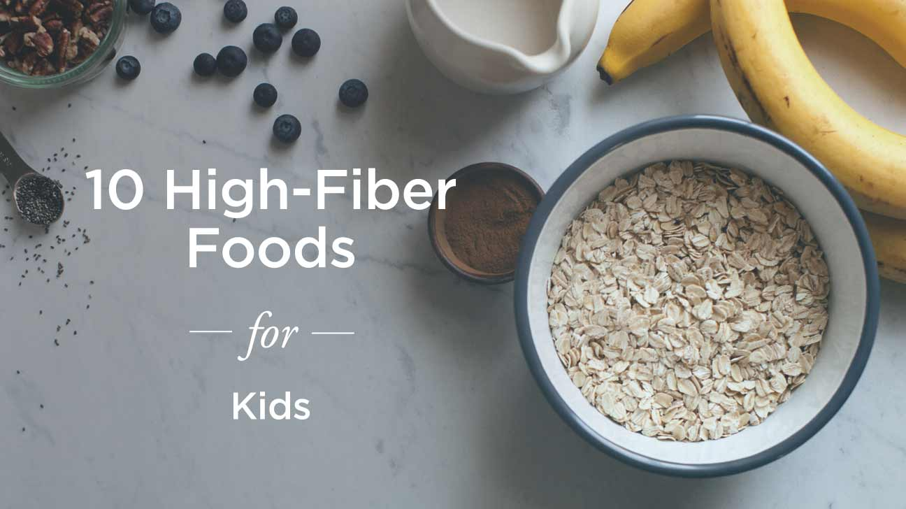 High-Fiber Foods for Kids