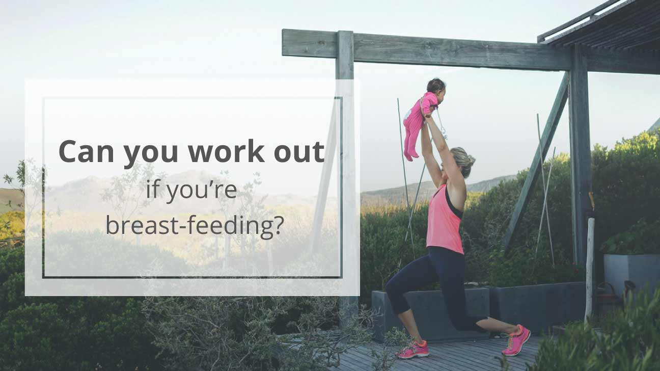 Exercising While Breast-feeding