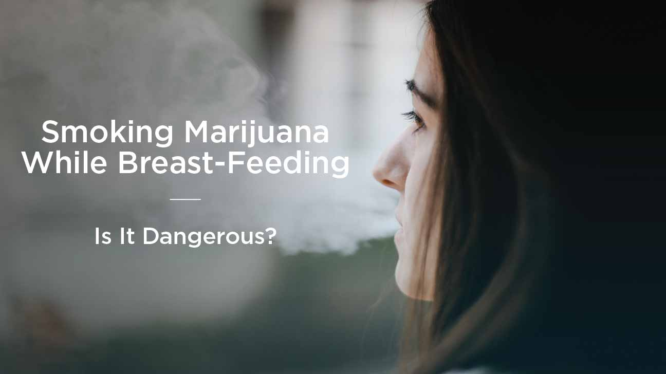 breastfeeding mother smoking weed