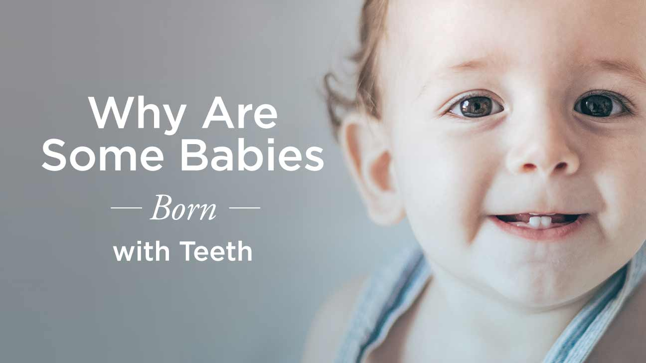 Babies Are Born with Teeth