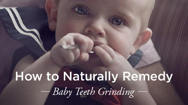 baby teeth grinding