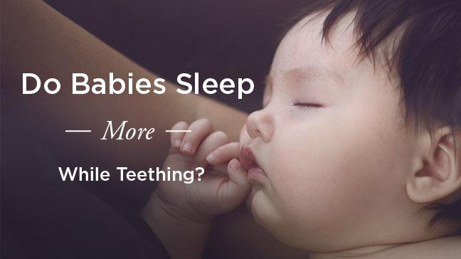 babies sleep when teething
