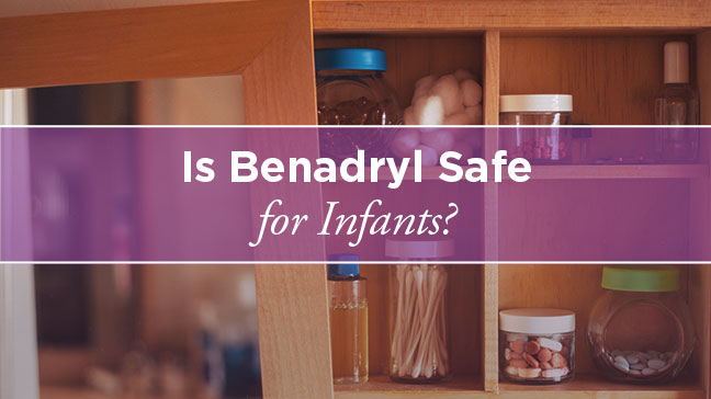 Benadryl for Infants