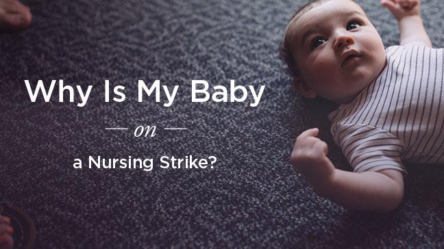 baby nursing strike