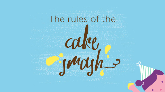 rules of the cake smash