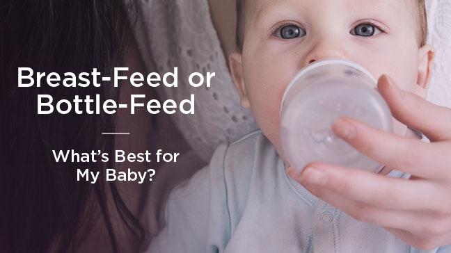 breast-feed or bottle-feed