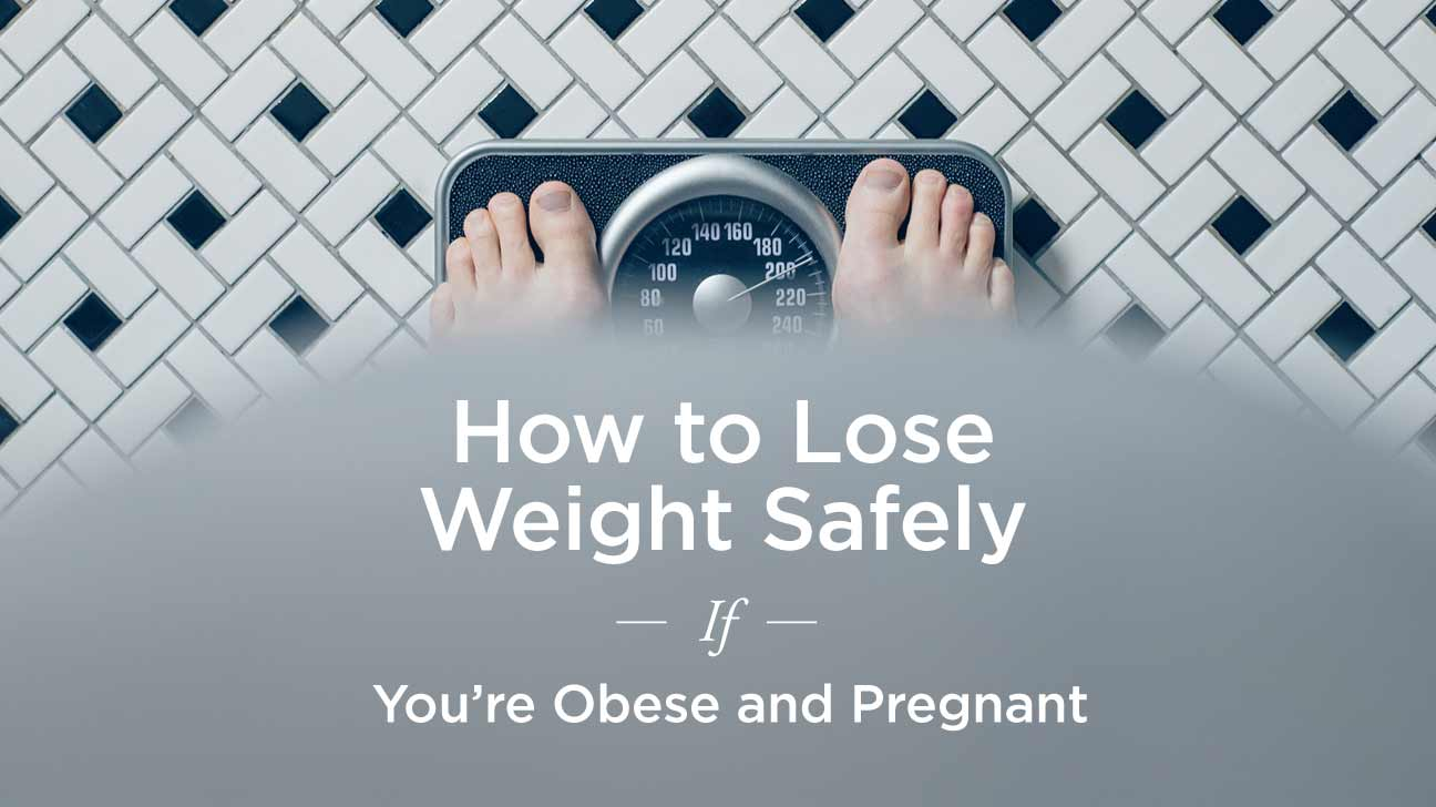Obese Pregnancy Weight Loss Tips