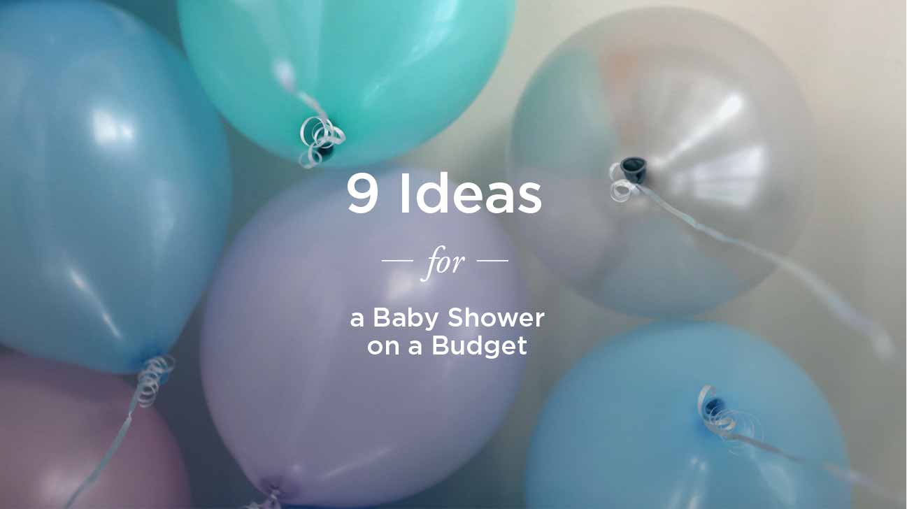 Cheap Baby Shower Ideas: On a Budget