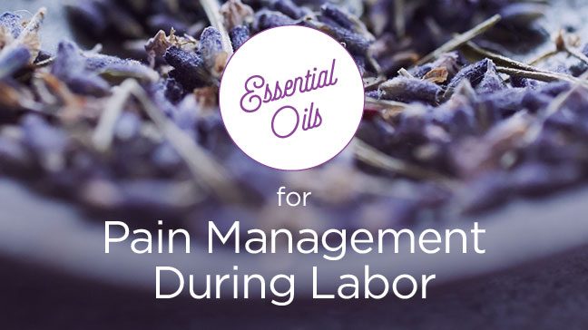 essential oils of labor pain management
