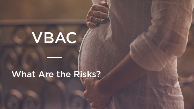 VBAC: What Are the Risks