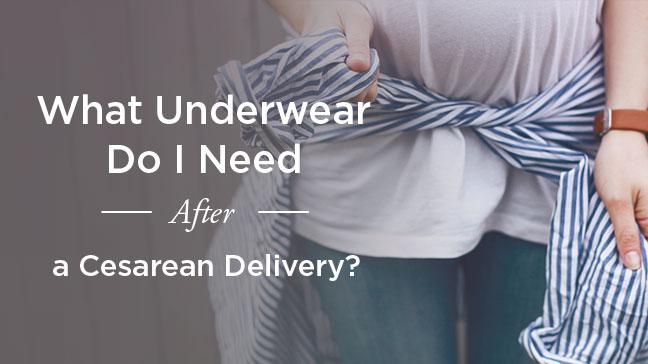 c-section underwear