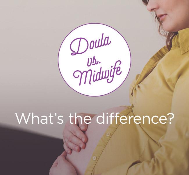 Doula vs. Midwife