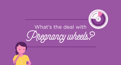 Ask the Expert: What's the Deal with Pregnancy Wheels?