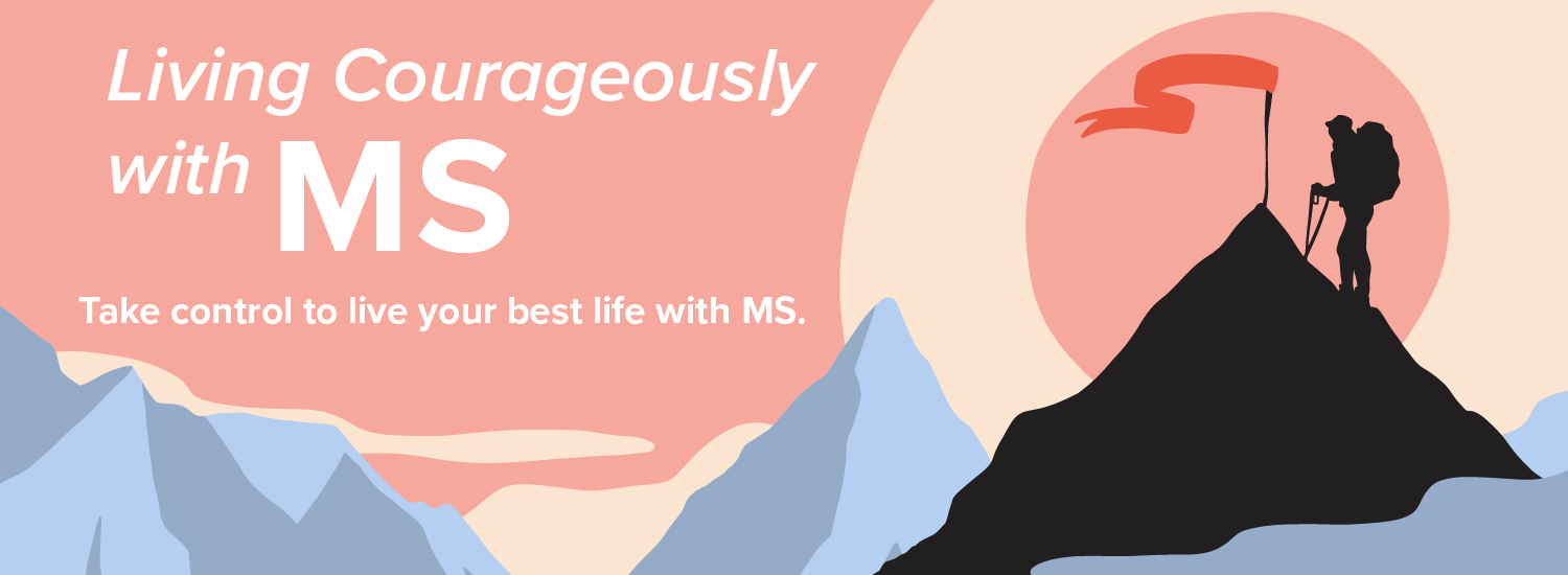 Living Courageously with MS