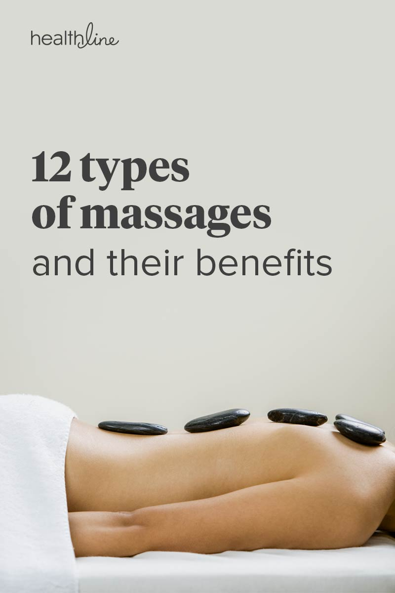12 Types Of Massage Which One Is Right For You